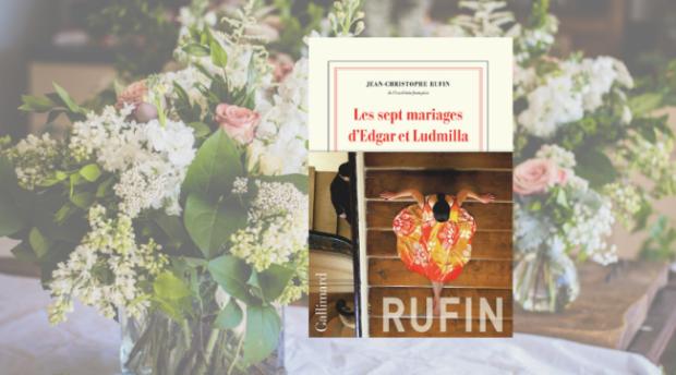 Les sept mariages d'Edgar et Ludmilla Jean-Christophe Rufin.png